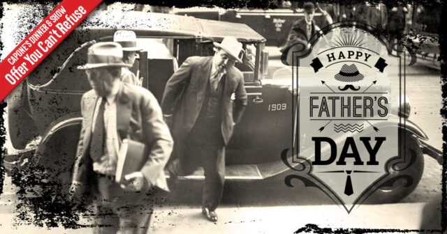 Capone's Father's Day Special Offer