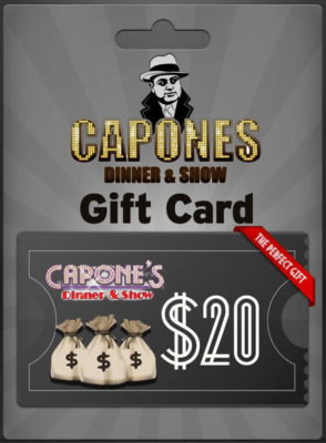 dinner show gift card from Capone's