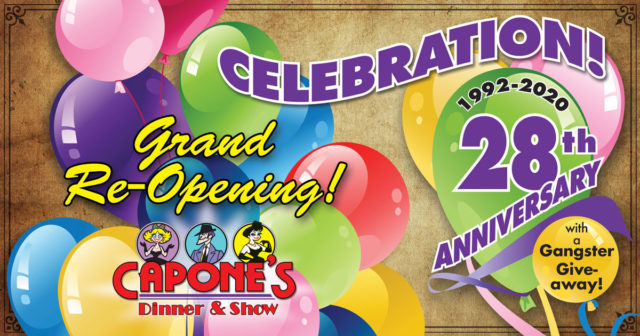 Capone's Dinner Show Re-Opening