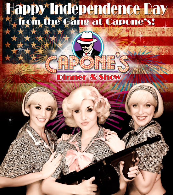Happy Independence Day from the gang at Capone's