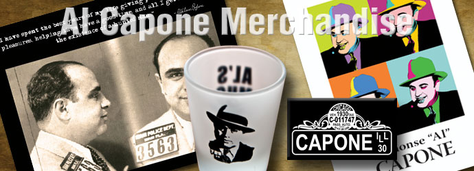 Al Capone Merchandise, Capone T-shirts, Photos, Magnets, Buttons